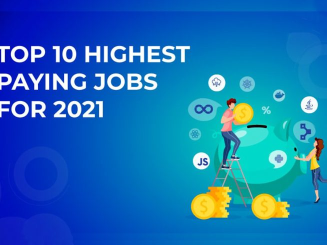 Top 10 Highest Paying Tech Jobs in 2021